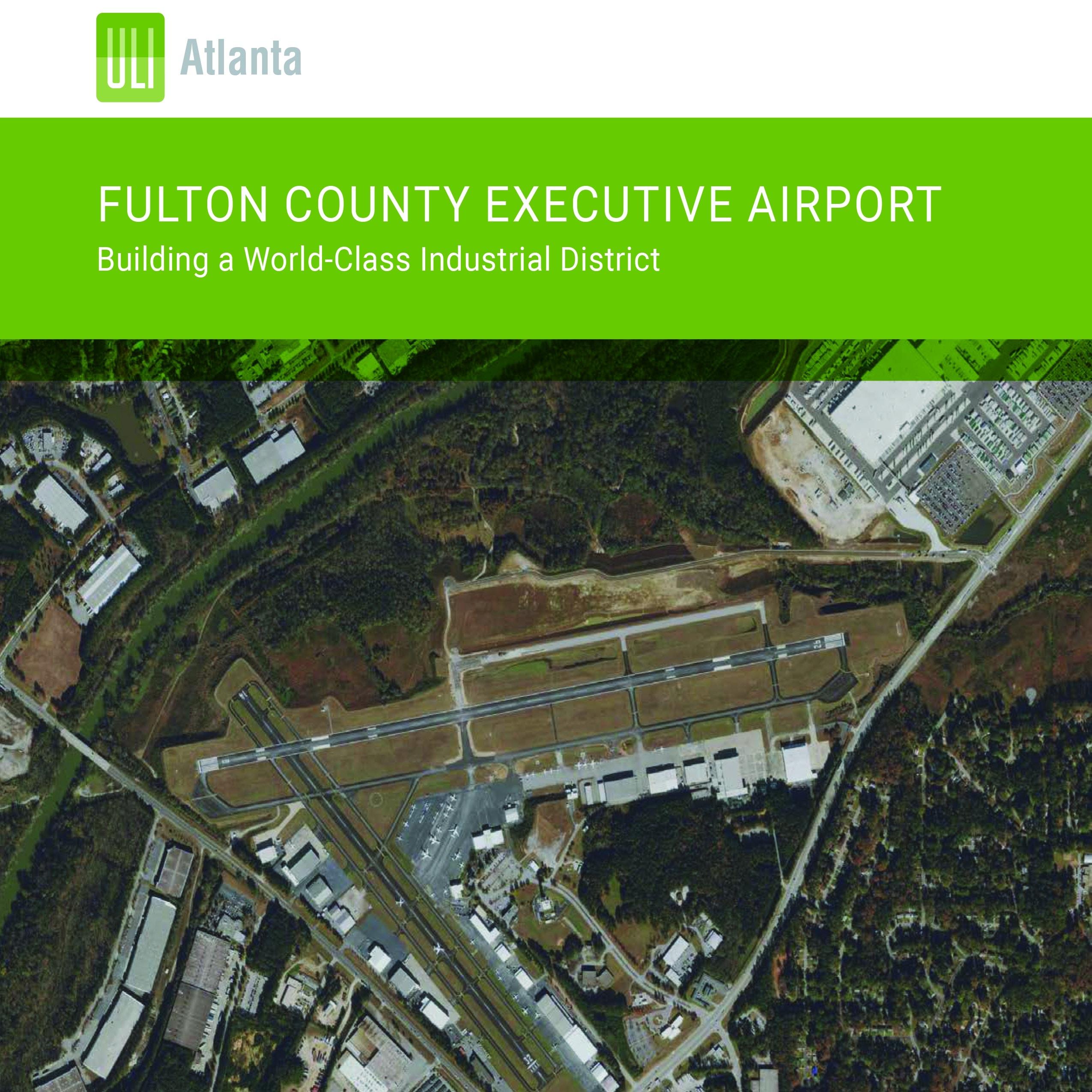 Recap of ULI Atlanta's Fulton County Executive Airport Technical Advisory Panel