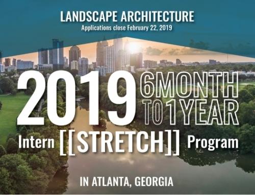 2019 Landscape Architecture Intern [[Stretch]] Program
