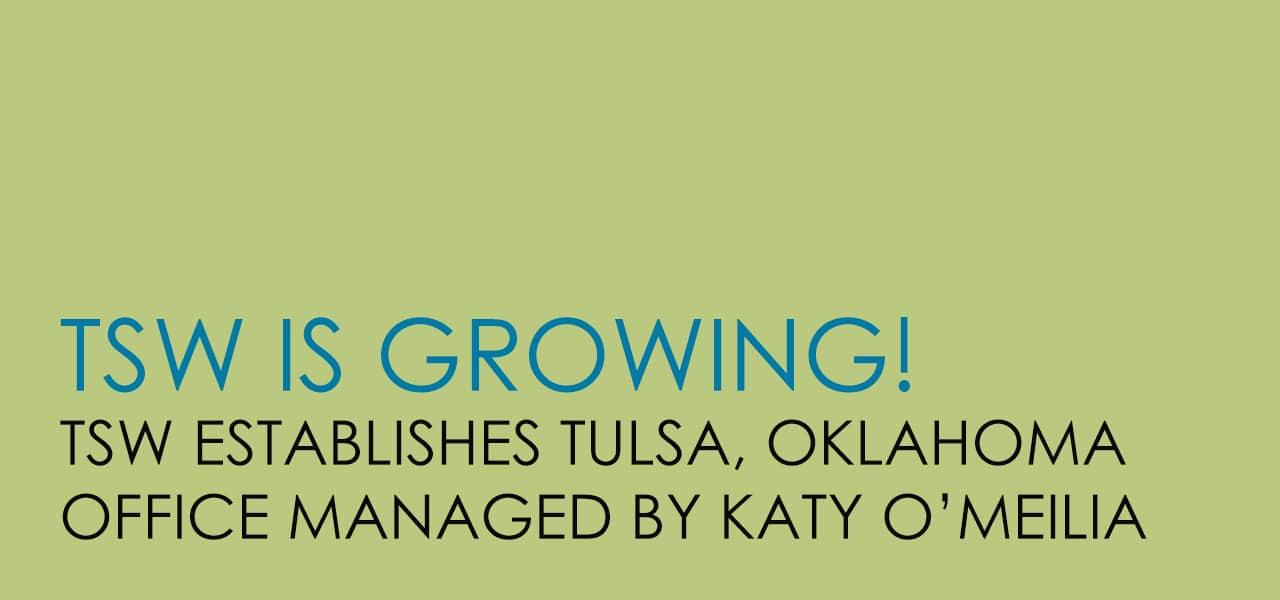 TSW Establishes Tulsa Office